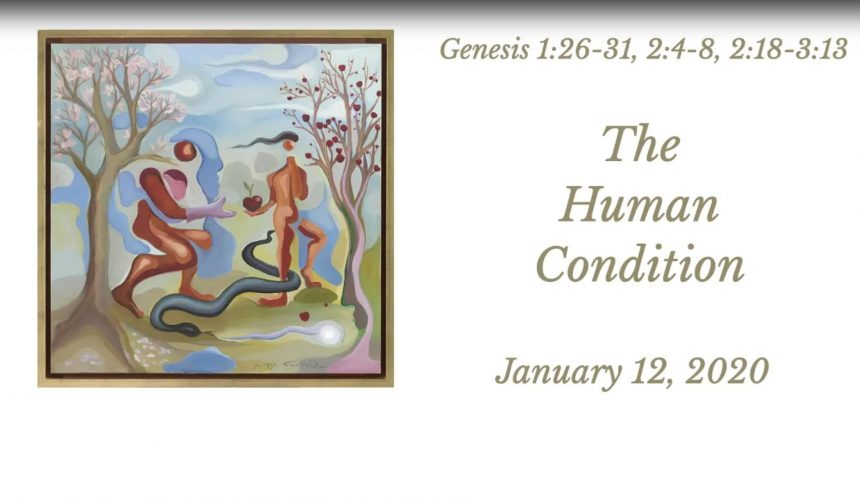 The Human Condition — January 12, 2020