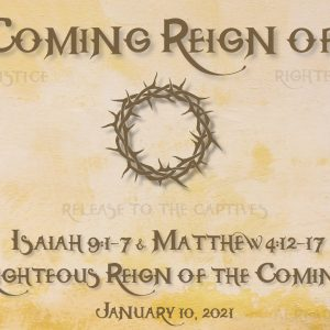 Isaiah 9:1-7 & Matthew 4:12-17 | The Righteous Reign of the Coming King