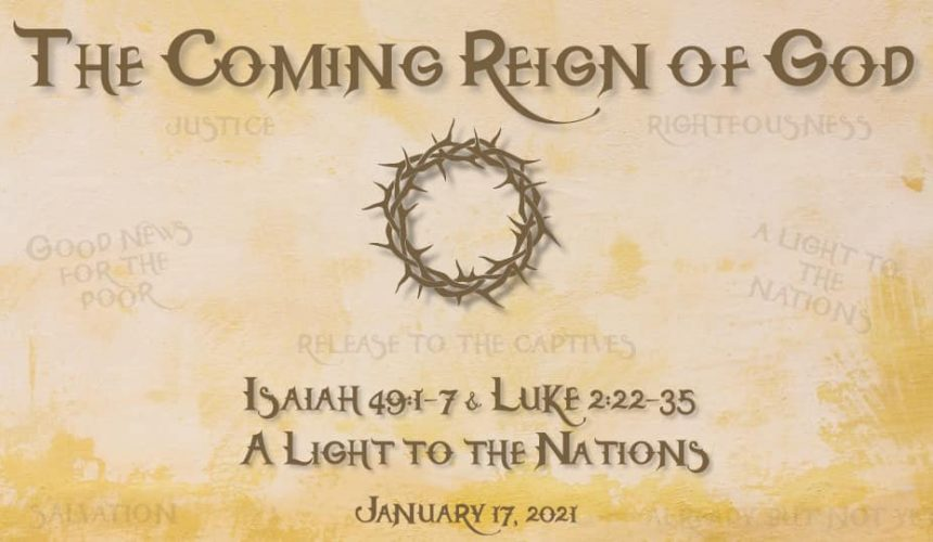 Isaiah 49 & Luke 2:22-35 | A Light to the Nations
