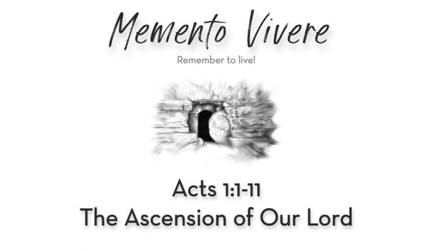 Acts 1:1-11 | The Ascension of Our Lord